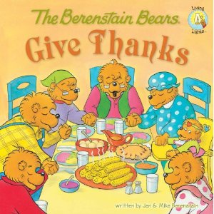 Berenstain Bears Give Thanks