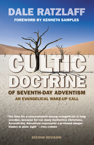 Cultic Doctrine of Seventh-day Adventism: An Evangelical Wake-up